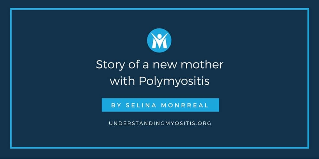 Story of a new mother with Polymyositis