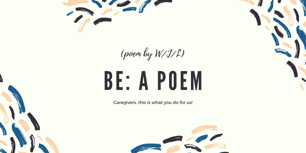 Be: A Poem