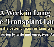 A Week in Lung Pre-transplant Land: Part 1