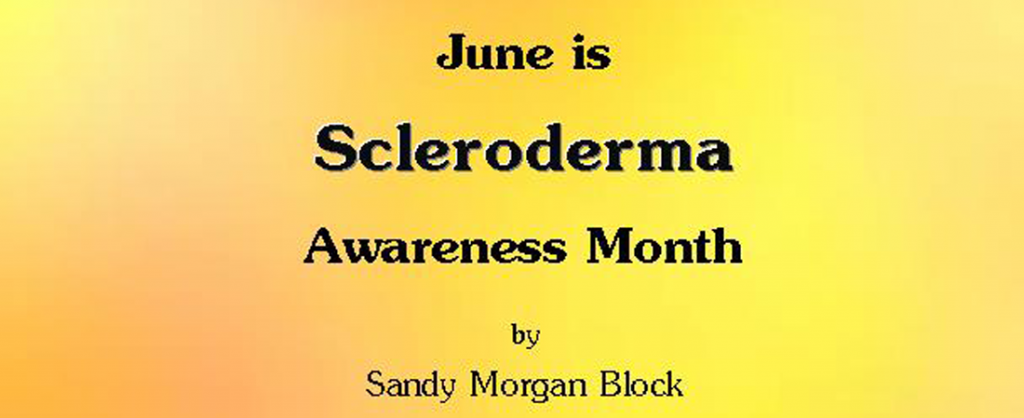 June is Scleroderma Awareness Month