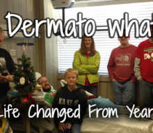 Dermato-what? How My Life Changed From Year 31 to 32