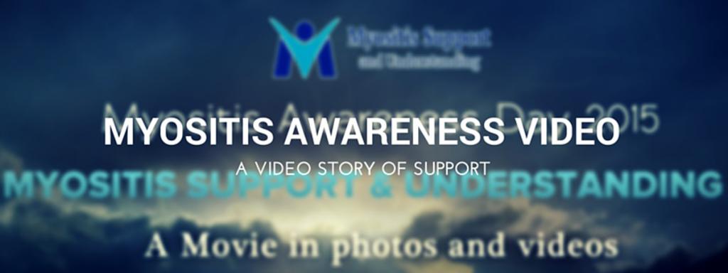 Myositis Awareness Video 2015