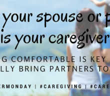 When your Spouse or Partner is your Caregiver