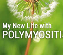 My new life with Polymyositis