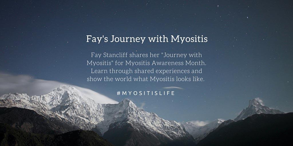 Fay's Journey with Myositis