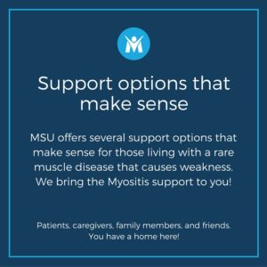 Support options that make sense for Myositis patients
