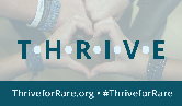 We have committed to THRIVE to empower others in the rare community.