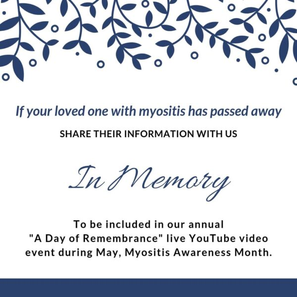 Share your loved one who has passed with myositis