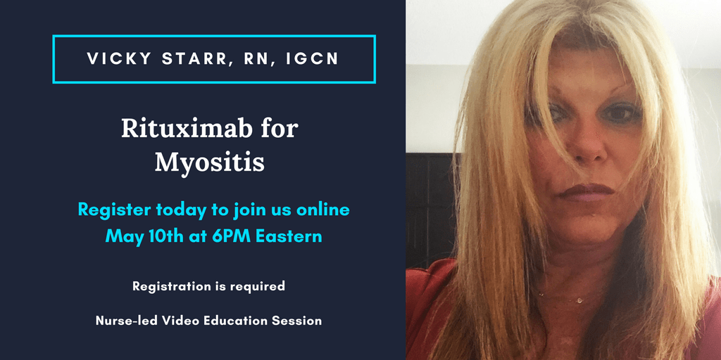 Rituximab for Myositis with Vicky Starr, RN, IgCN