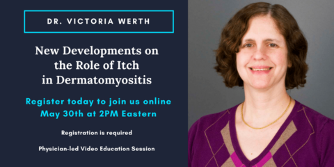 New Developments on the Role of Itch in Dermatomyositis by Dr. Victoria Werth