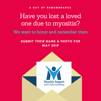 Submit the name of your loved one who died due to myositis