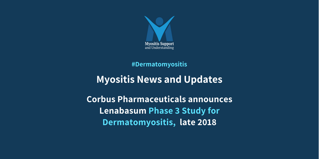 Corbus Pharmaceuticals announces Lenabasum Phase 3 Study for Dermatomyositis late 2018