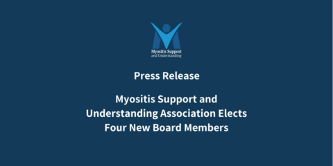 Myositis Support and Understanding Association Elects Four New Board Members