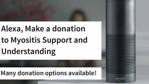 Alexa, make a donation to Myositis Support and Understanding