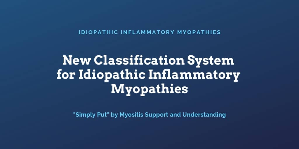 New Classification System for Idiopathic Inflammatory Myopathies review