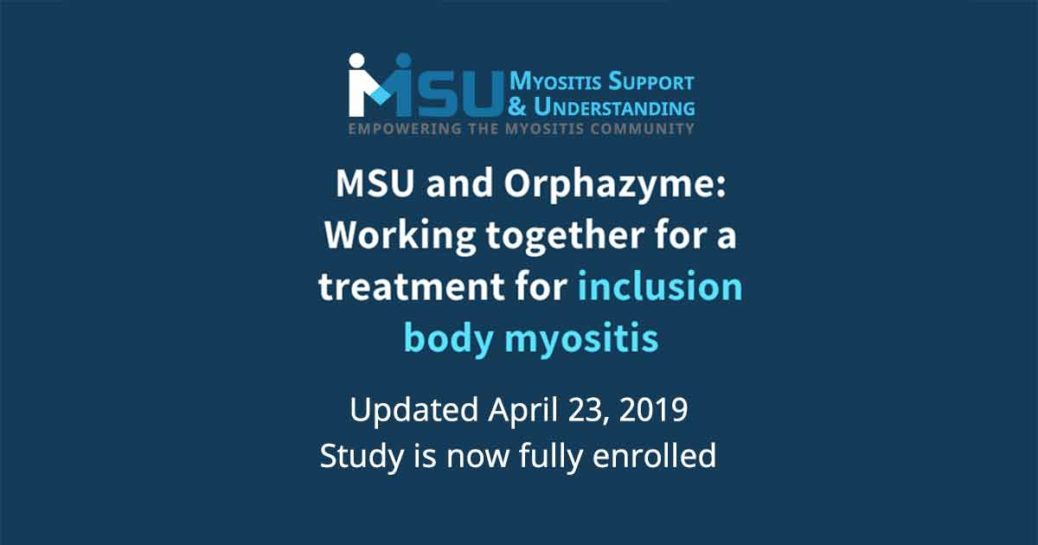 MSU AND ORPHAZYME: WORKING TOGETHER FOR A TREATMENT FOR INCLUSION BODY MYOSITIS