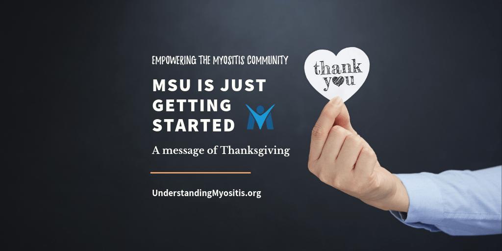 Myositis Support and Understanding is just getting started