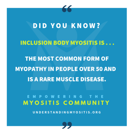 Inclusion body myositis is a rare muscle disease