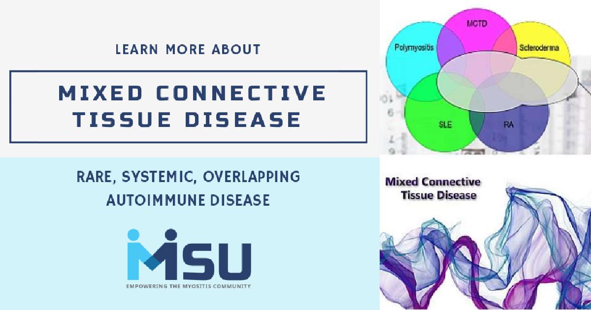 Mixed Connective Tissue Disease (MCTD) | Myositis Support and Understanding
