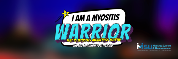 I AM A MYOSITIS WARRIOR GRAPHIC
