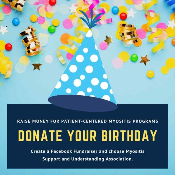Donate your birthday to Myositis Support on Facebook