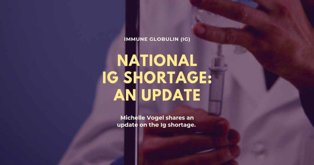 National Ig Shortage