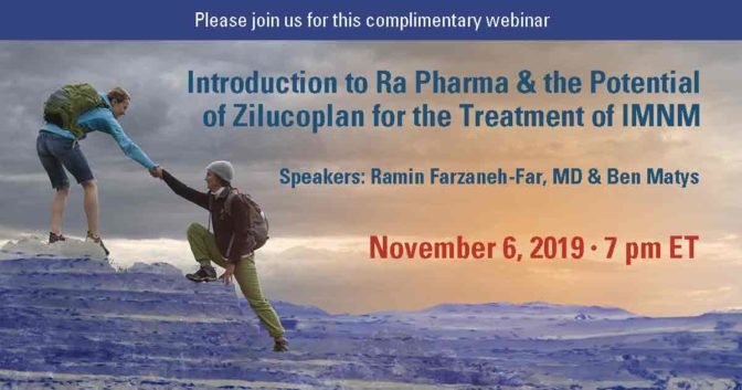 Introduction to Ra Pharma & the Potential of Zilucoplan for the Treatment of IMNM