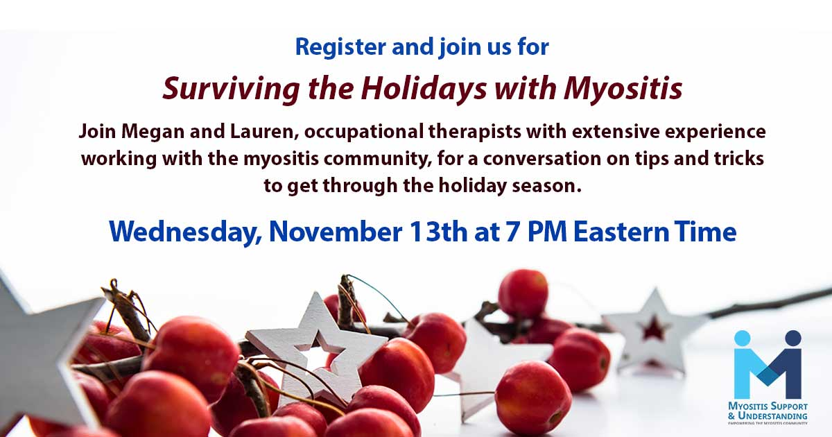 Surviving the Holidays with Myositis