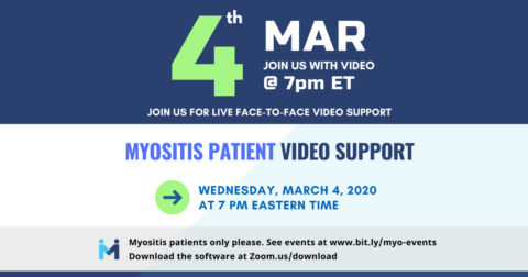 Myositis Patient Video Support session, first Wednesday of each month at 7PM ET