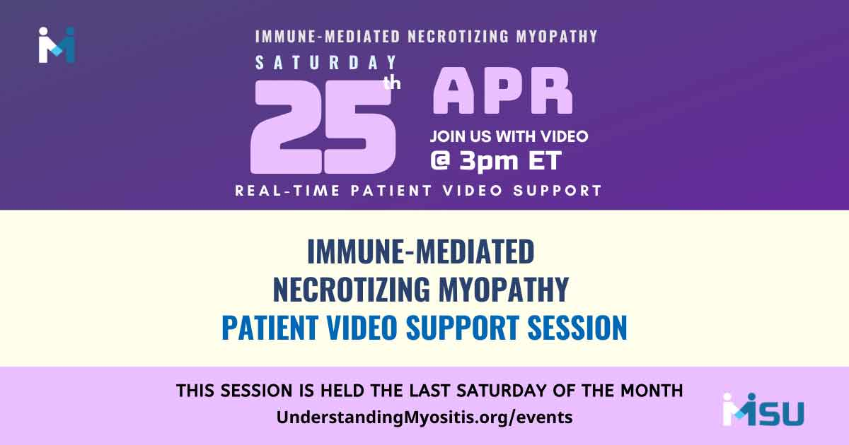 IMNM Patient Monthly Video Support Session