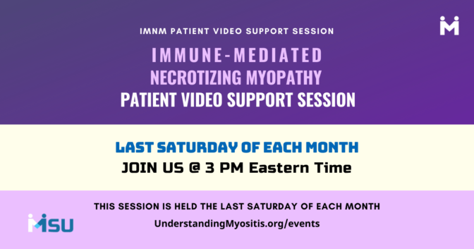 IMNM Patient Video Support, last Saturday of the month at 3 PM ET