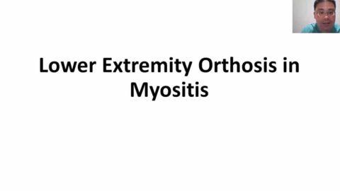 Orthotics and Myositis