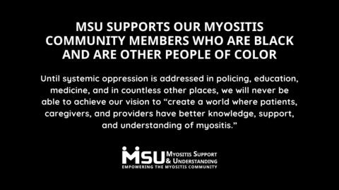 MSU supports our myositis community members who are Black and are other People of Color