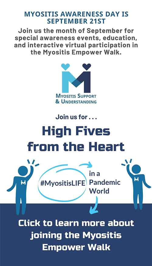 High Fives from the Heart: MyositisLIFE in a Pandemic World, September Myositis Awareness Month