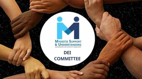 Myositis Support and Understanding (MSU) announces the formation of its Diversity, Equity, and Inclusion Committee