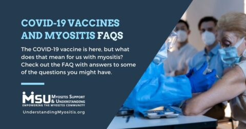 COVID-19 VACCINES AND MYOSITIS FAQs