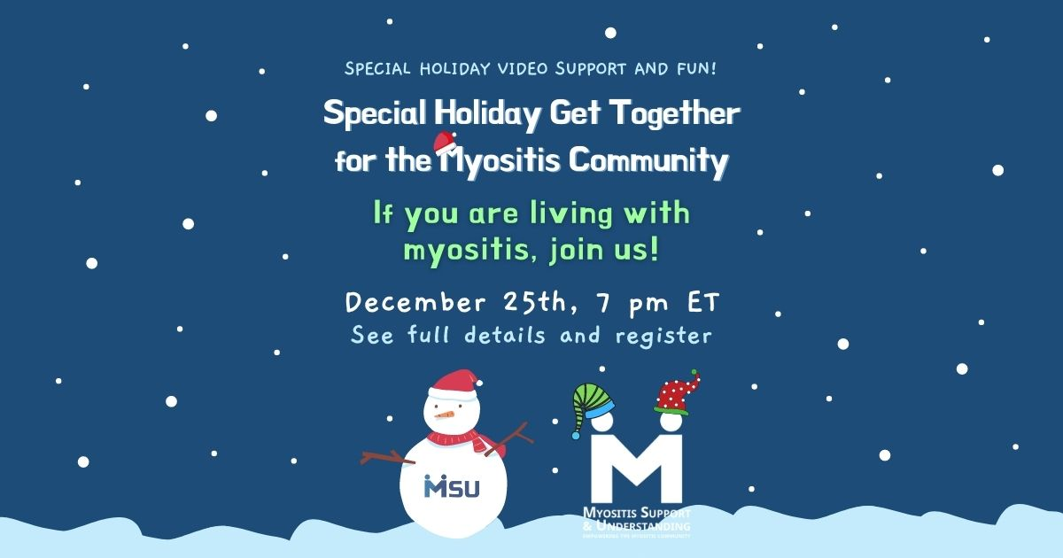 Special Holiday Get together for myositis patients, Christmas Day, 7 PM ET