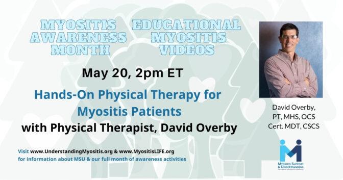 David Overby – Hands-on PT for Myositis Patients