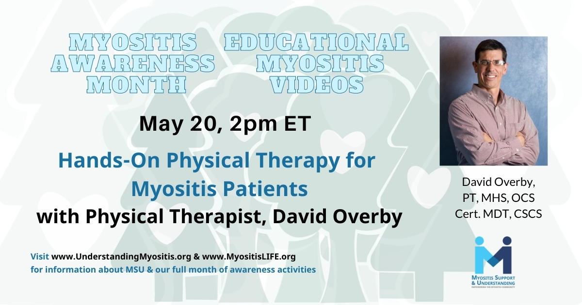 David Overby – Hands-on PT for Myositis Patients