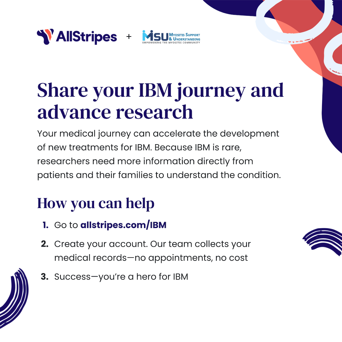 Myositis Support & Understanding and AllStripes are partnering to create a database that will enable Inclusion body myositis research projects!